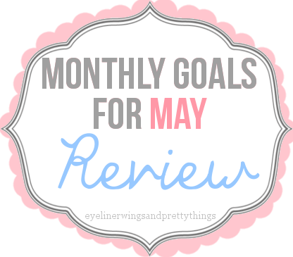 monthlygoalsreviewmay2015