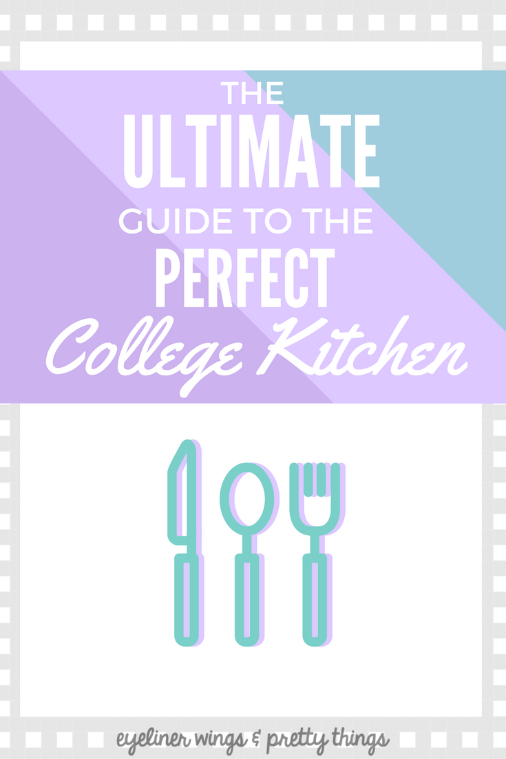 The Ultimate Guide to the Perfect Kitchen in College - What You Need For A Kitchen in College // ew & pt