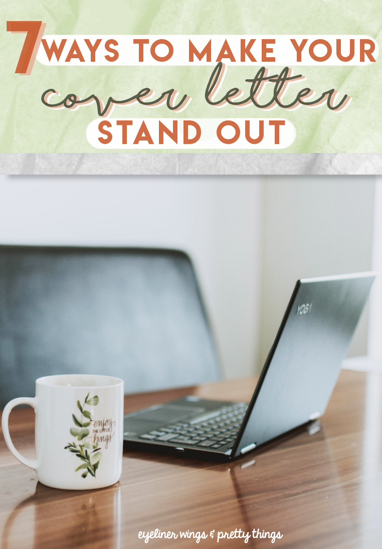 Cover Letter Stand Out from www.eyelinerwingsandprettythings.com